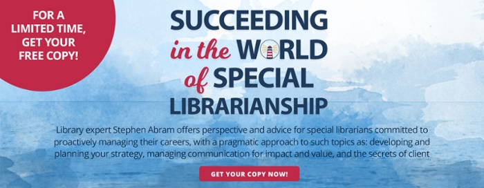 Get you free copy of Succeeding in the World of Special Librarianship