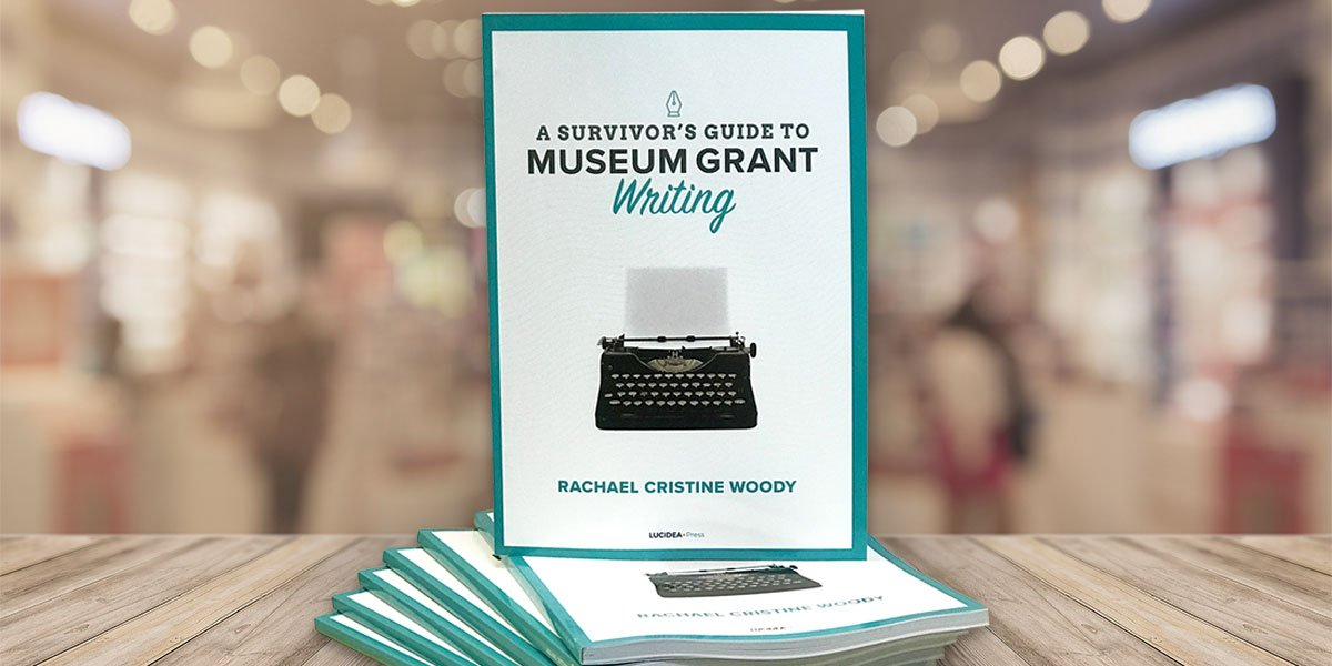 Ready to Read: A Survivor's Guide to Museum Grant Writing