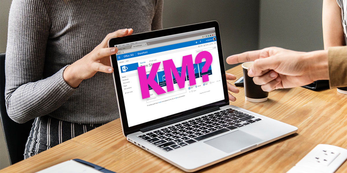 Is SharePoint Really a KM application?