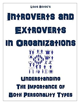 Introverts and Extroverts in Organizations: Understanding the Importance of Both Personality Types